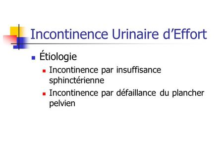 Incontinence Urinaire d'Effort