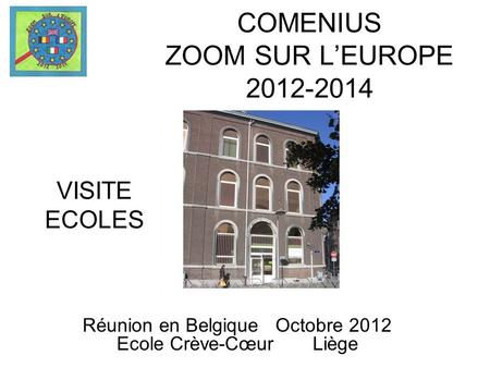 COMENIUS ZOOM SUR L'EUROPE