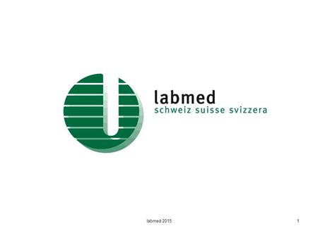 Labmed 20151. 2 Association professionnelle suisse des techniciennes et techniciens en analyses biomédicales ES.