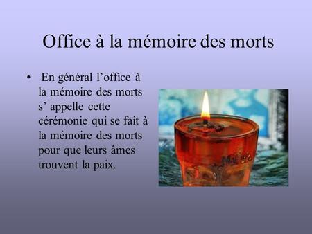 Office à la mémoire des morts