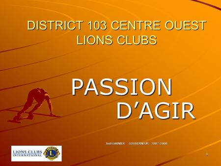 DISTRICT 103 CENTRE OUEST LIONS CLUBS