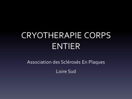 CRYOTHERAPIE CORPS ENTIER