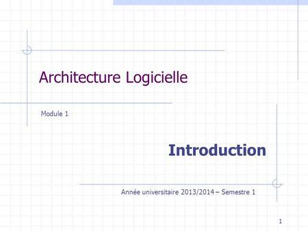D partement d 39 information et de communication 1 for Architecture logicielle