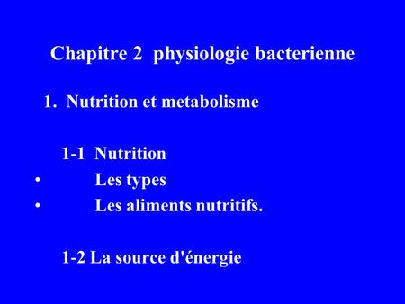 Chapitre 2 physiologie bacterienne