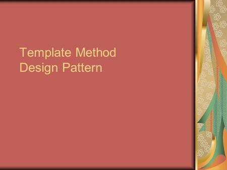 Template Method Design Pattern. But Définir le squelette d'un algorithme tout en déléguant certaines étapes aux sous-classes. Les sous-classes peuvent.
