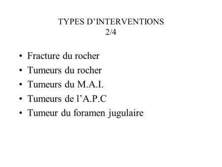 TYPES D'INTERVENTIONS 2/4