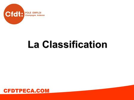 La Classification CFDTPECA.COM.