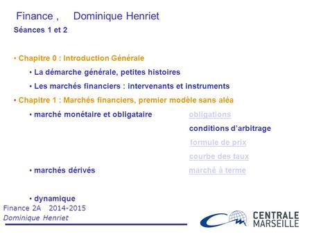 Finance , Dominique Henriet