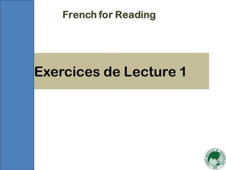 Exercices de Lecture 1 French for Reading. Exercice 1 Covandic.