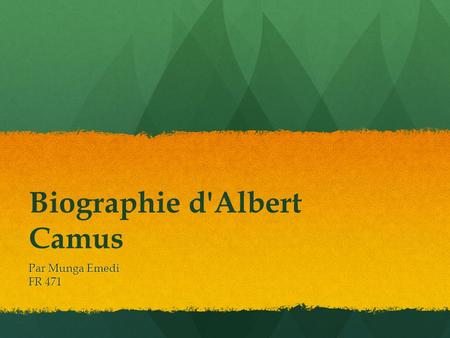 Biographie d'Albert Camus