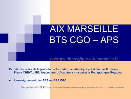 bts cgo aps et e6 30 03 2005 aix marseille bts cgo e6 c p a p ppt t l charger. Black Bedroom Furniture Sets. Home Design Ideas