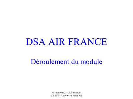 Formation DSA Air France - CESU94-Université Paris XII