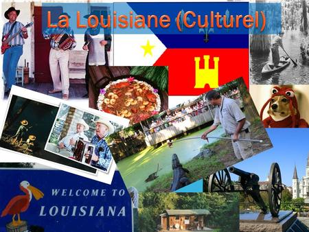 La Louisiane (Culturel)
