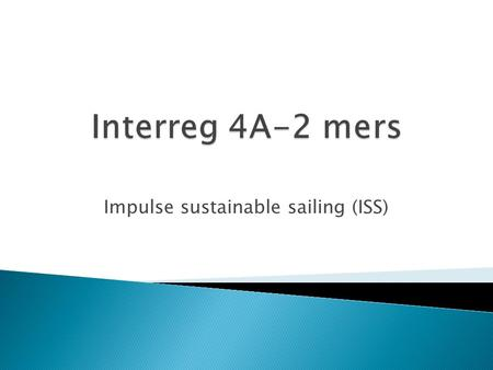 Impulse sustainable sailing (ISS).