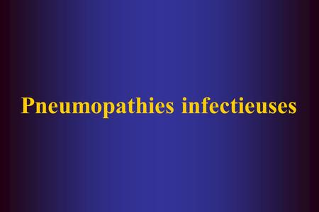 Pneumopathies infectieuses