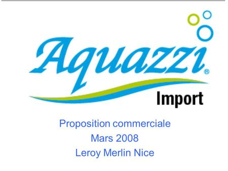 Proposition commerciale Mars 2008 Leroy Merlin Nice.