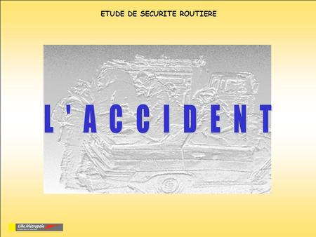ETUDE DE SECURITE ROUTIERE