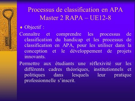 Processus de classification en APA Master 2 RAPA – UE12-8