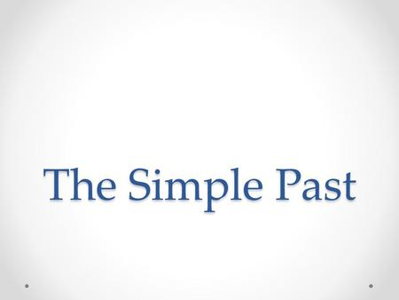 "The Simple Past. When to use it? In such writing and speech, the ""passé simple"" is used alongside the imperfect, just as in everyday speech/writing, the."
