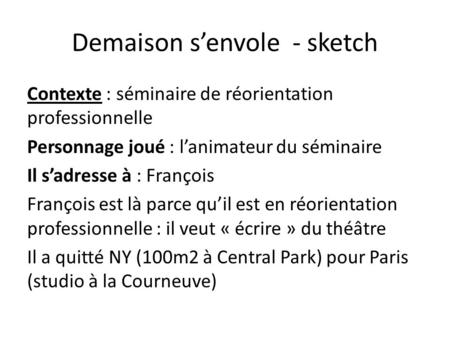 Demaison s'envole - sketch
