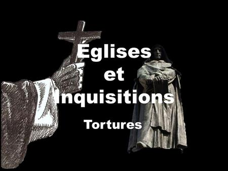 Églises et Inquisitions