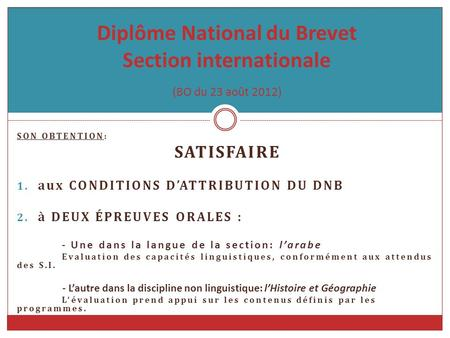 Diplôme National du Brevet Section internationale (BO du 23 août 2012)