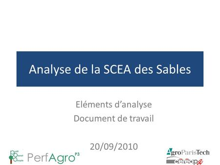 Analyse de la SCEA des Sables Eléments d'analyse Document de travail 20/09/2010.