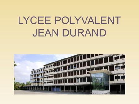 LYCEE POLYVALENT JEAN DURAND