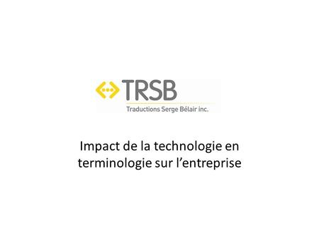Introduction L'entreprise Service de terminologie
