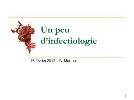Un peu d'infectiologie