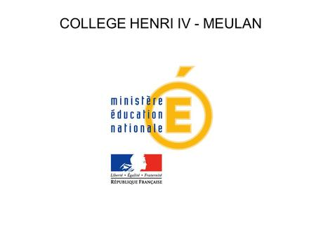 COLLEGE HENRI IV - MEULAN. LES DIFFERENTES OPTIONS de la 6 ème à la 3 ème.