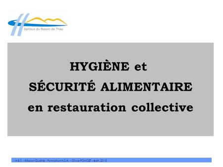L hygi ne hygi ne personnelle tenue professionelle ppt for Conception cuisine restauration collective