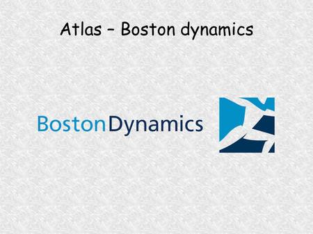 Atlas – Boston dynamics