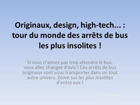 Originaux, design, high-tech