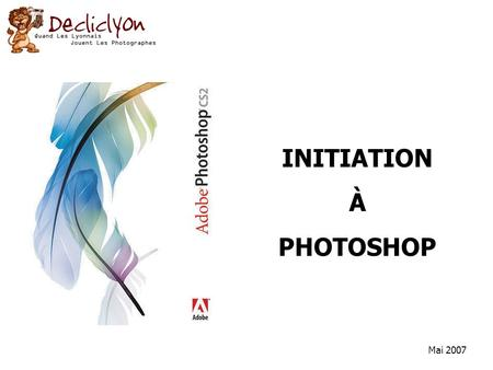 INITIATION À PHOTOSHOP