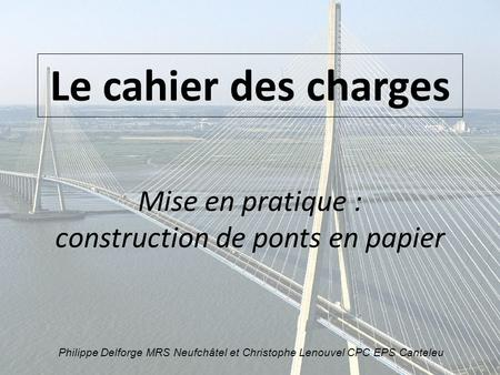 Mise en pratique : construction de ponts en papier