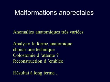 Malformations anorectales