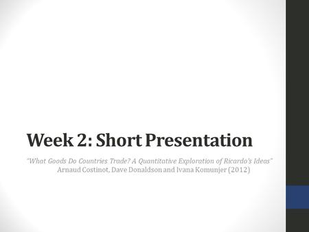 Week 2: Short Presentation