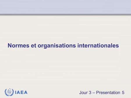 Normes et organisations internationales