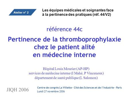 Pertinence de la thromboprophylaxie