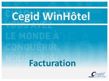 Cegid WinHôtel Facturation.