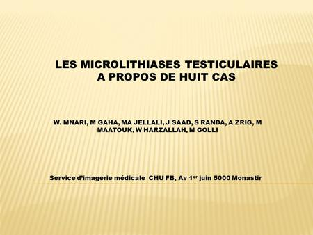 LES MICROLITHIASES TESTICULAIRES