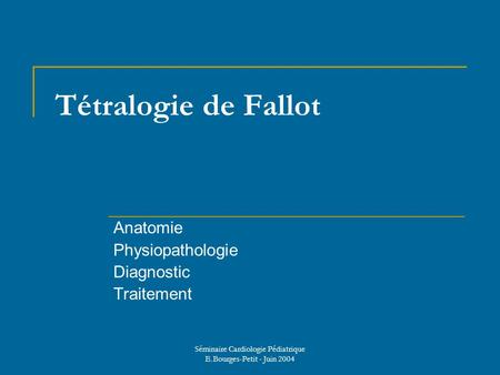Anatomie Physiopathologie Diagnostic Traitement