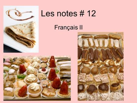 Les notes # 12 Français II.