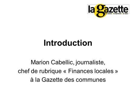 Introduction Marion Cabellic, journaliste,