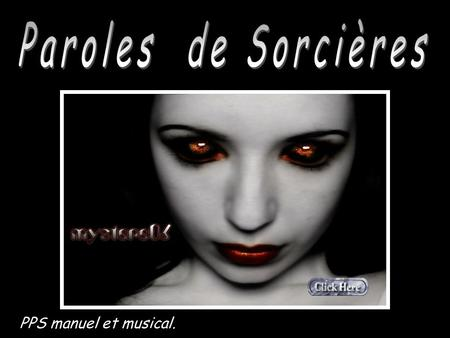 Paroles de Sorcières PPS manuel et musical. 1.