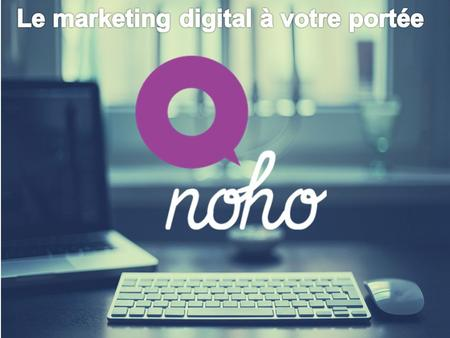 Le marketing digital à votre portée