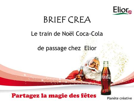 Le train de Noël Coca-Cola de passage chez Elior
