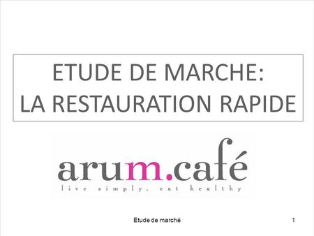LA RESTAURATION RAPIDE
