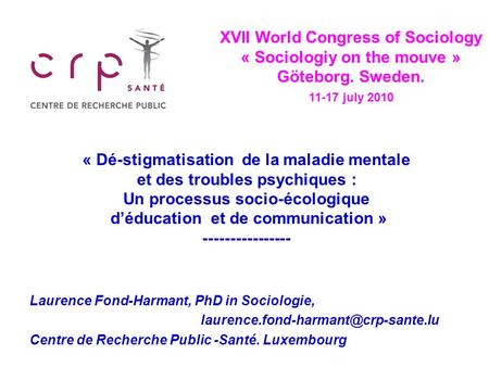 XVII World Congress of Sociology « Sociologiy on the mouve »